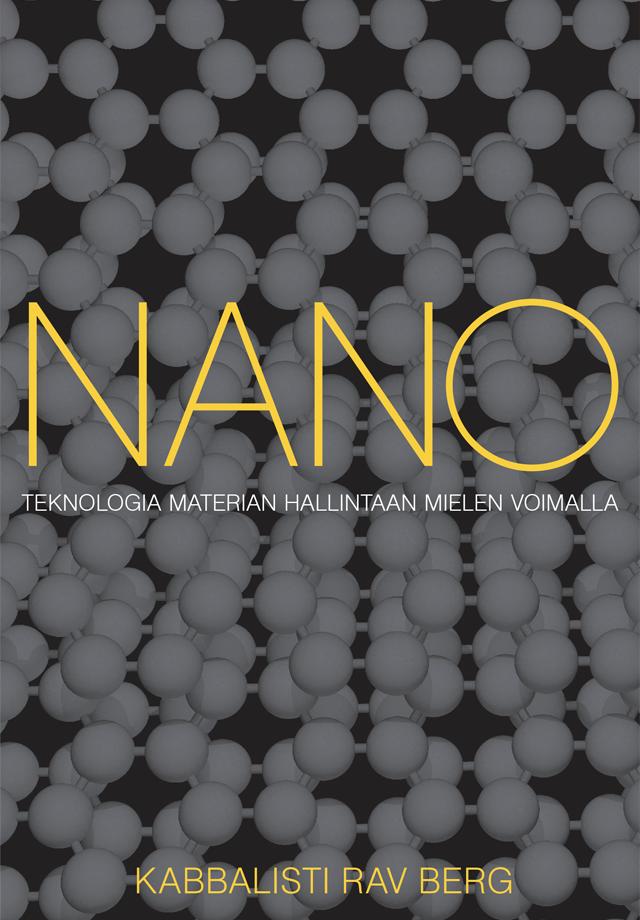Nano - teknologia materian hallintaan mielen voimalla