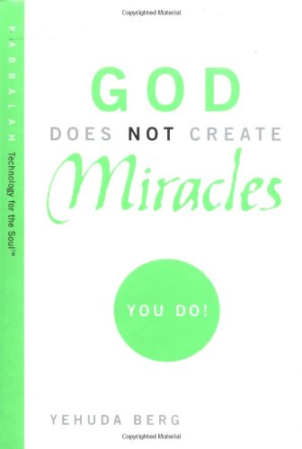 God Does Not Create Miracles - You Do!