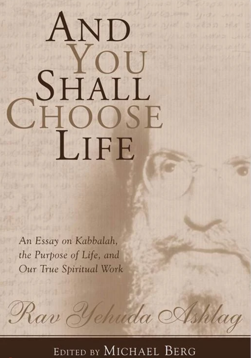 And You Shall Choose Life