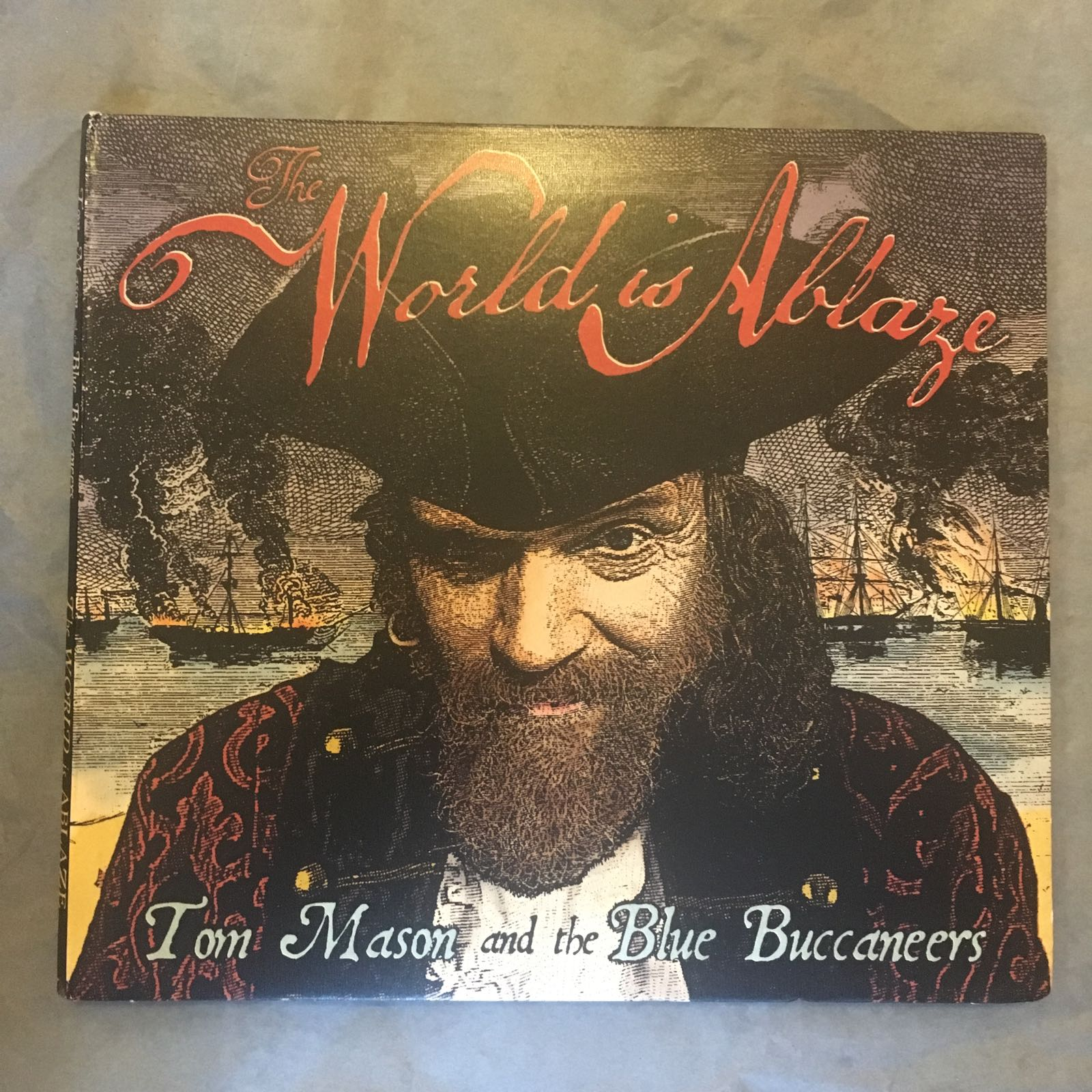 CD - Tom Mason & The Blue Buccaneers, The World is Ablaze