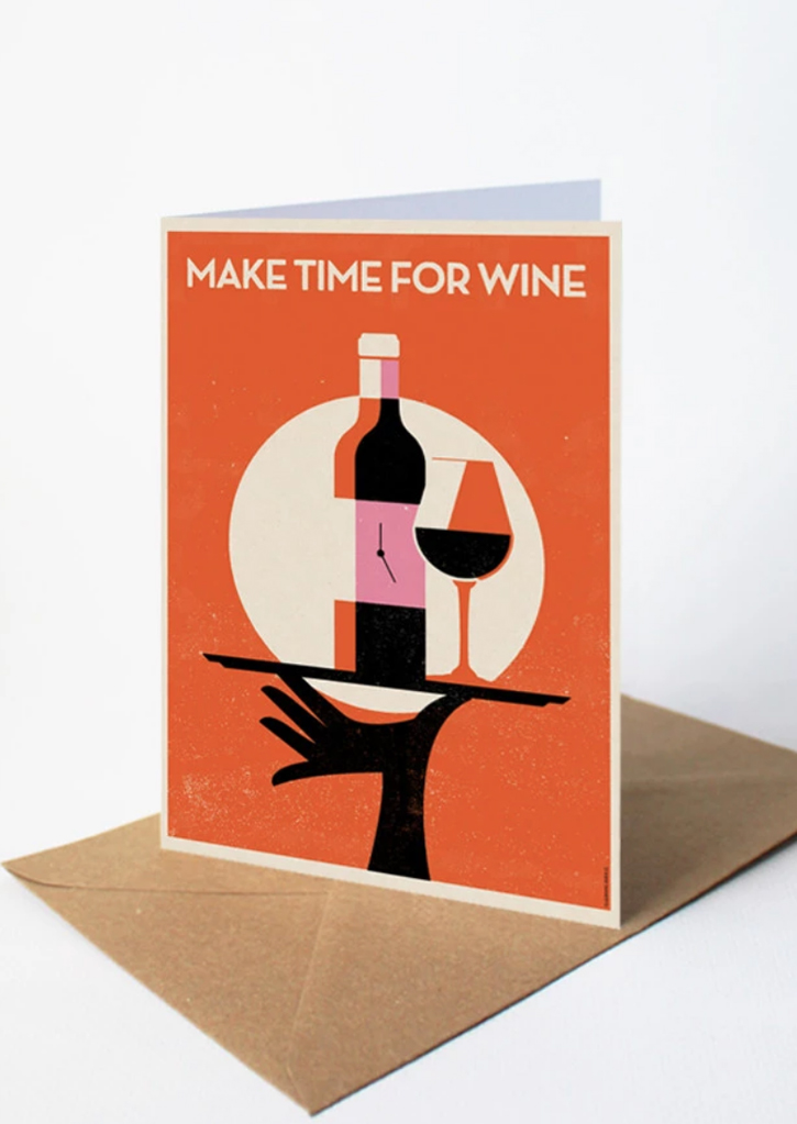 Make Time For Wine card