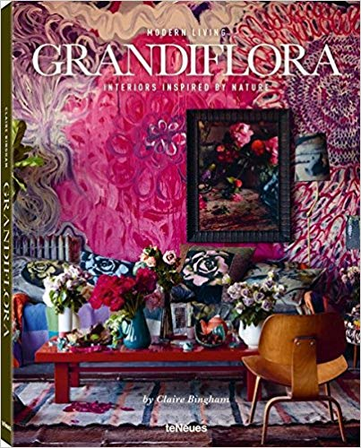 Grandiflora: Modern Living by Claire Bingham