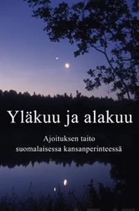 Yläkuu ja alakuu - Nidottu, suomi, 2008: Anne Pöyhönen kirja