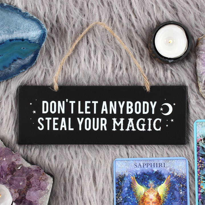 """Huoneentaulu """"Don't let anybody steal your magic"""" kyltti"""