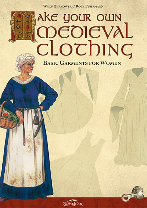 Make your own medieval clothing - Basic garments for Women - kirja (eng)