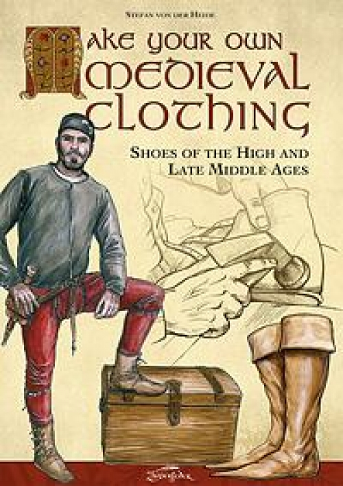 Make your own medieval clothing, shoes of the high and late middle ages