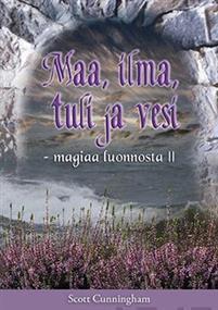 Maa, ilma, tuli ja vesi - Nidottu, suomi, 2010, Scott Cunningham
