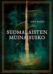 Suomalaisten muinaisusko, Uno Harva kirja