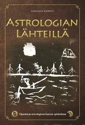 Astrologian lähteillä - Johanna Karpov kirja