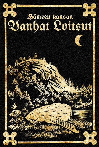 Hämeen kansan vanhat loitsut kirja vuodelta 1916