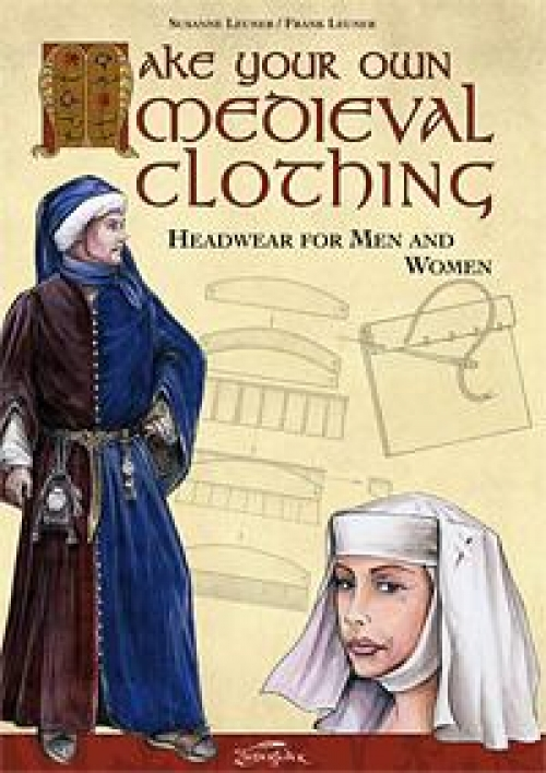 Make your own medieval clothing - Headgear Men and Women - kirja (eng)