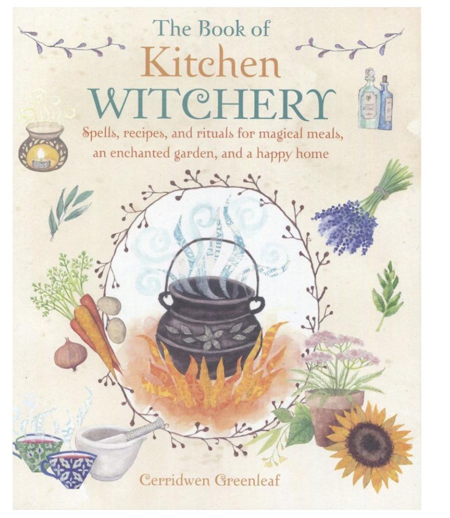 The Book of Kitchen Witchery - Cerridwen Greenleaf kirja