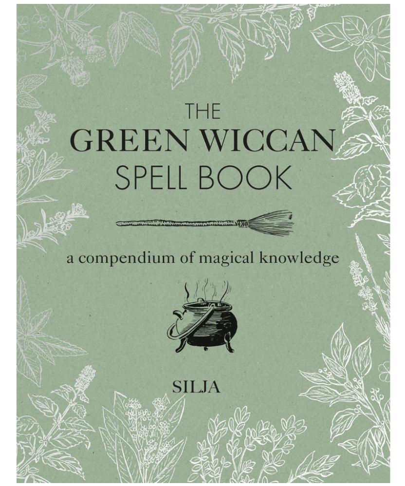 The Green Wiccan Spell Book - Silja (Hardback) kirja