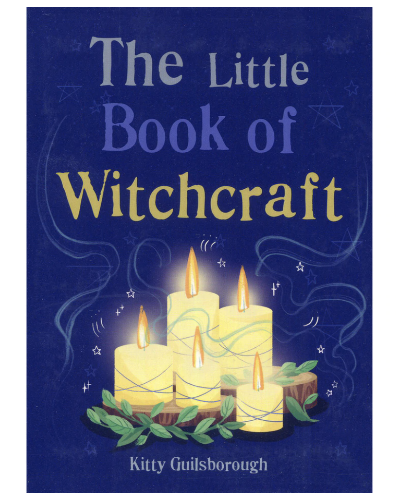 The Little Book of Witchcraft - Kitty Guilsborough kirja