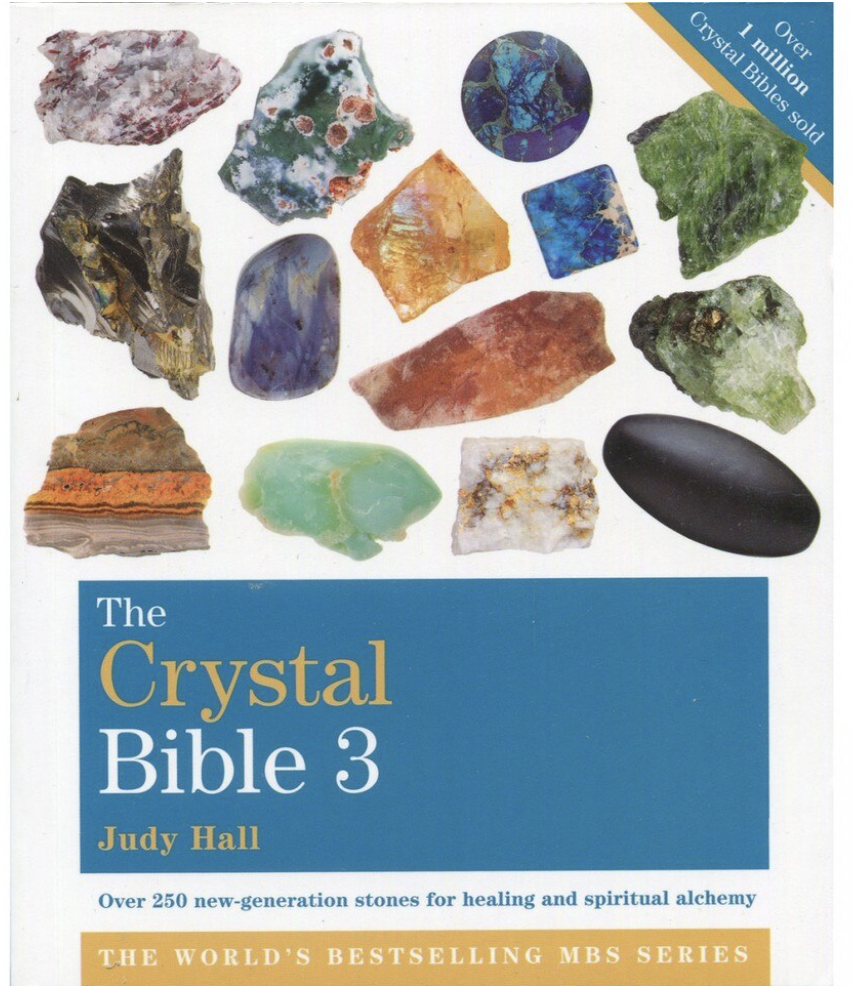 The Crystal Bible, Volume 3 (book) - Judy Hall kirja