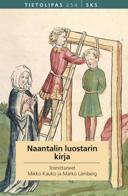Naantalin luostarin kirja Kauko, Mikko; Lamberg, Marko