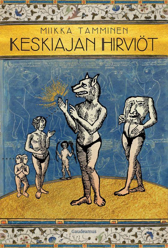 Keskiajan hirviöt Tamminen, Miikka kirja