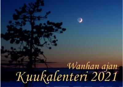 Wanhan ajan Kuukalenteri 2021 (seinäkalenteri) TARJOUSHINTA!