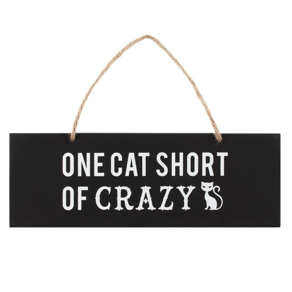 "Huoneentaulu ""one cat short of crazy"" kyltti"
