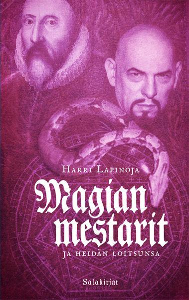 Magian mestarit ja heidän loitsunsa, Harri Lapinoja kirja