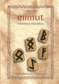 Riimut - Viikinkien oraakkeli - Nidottu, suomi, 2018 : Harri Paasio kirja