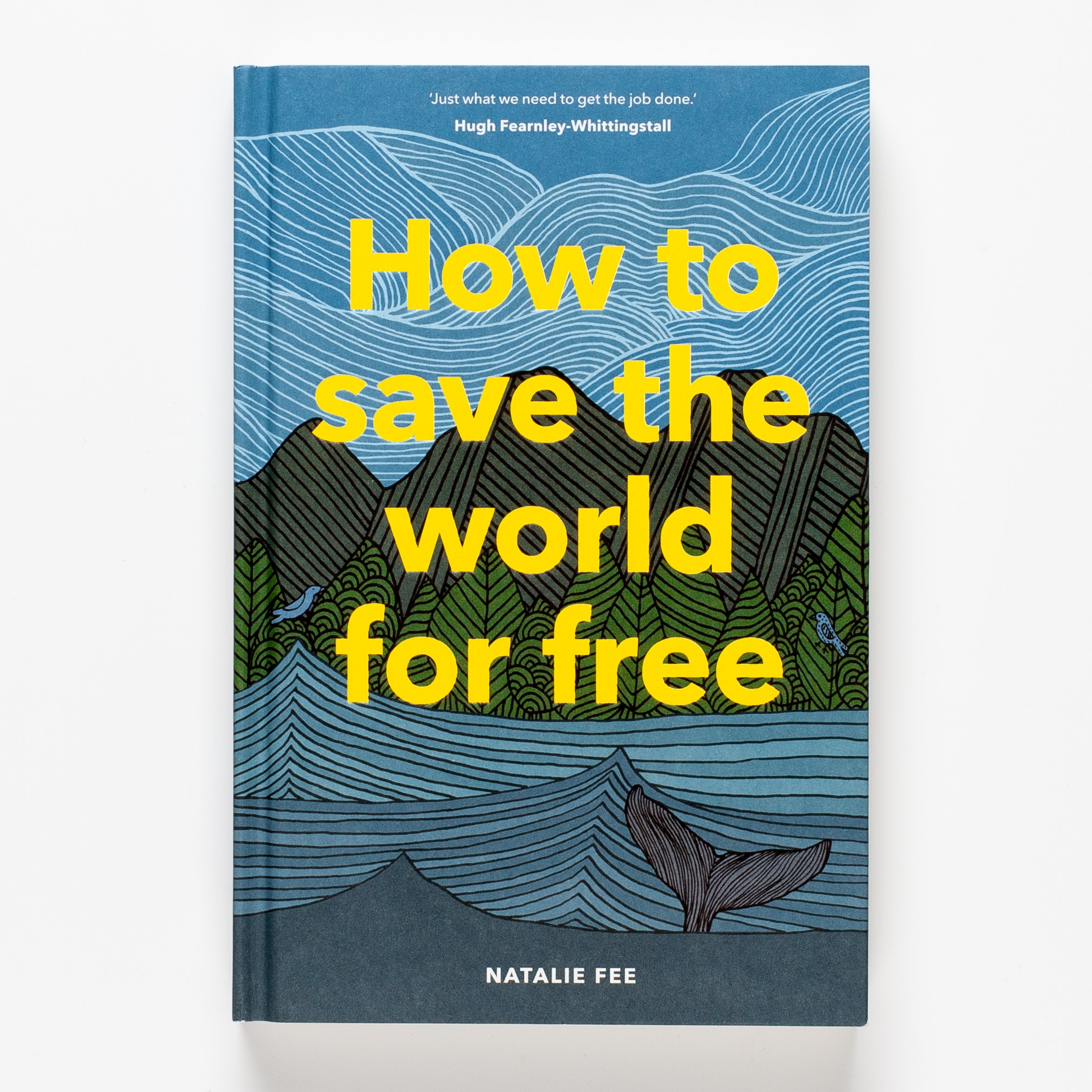 How to Save the World for Free, by Natalie Fée