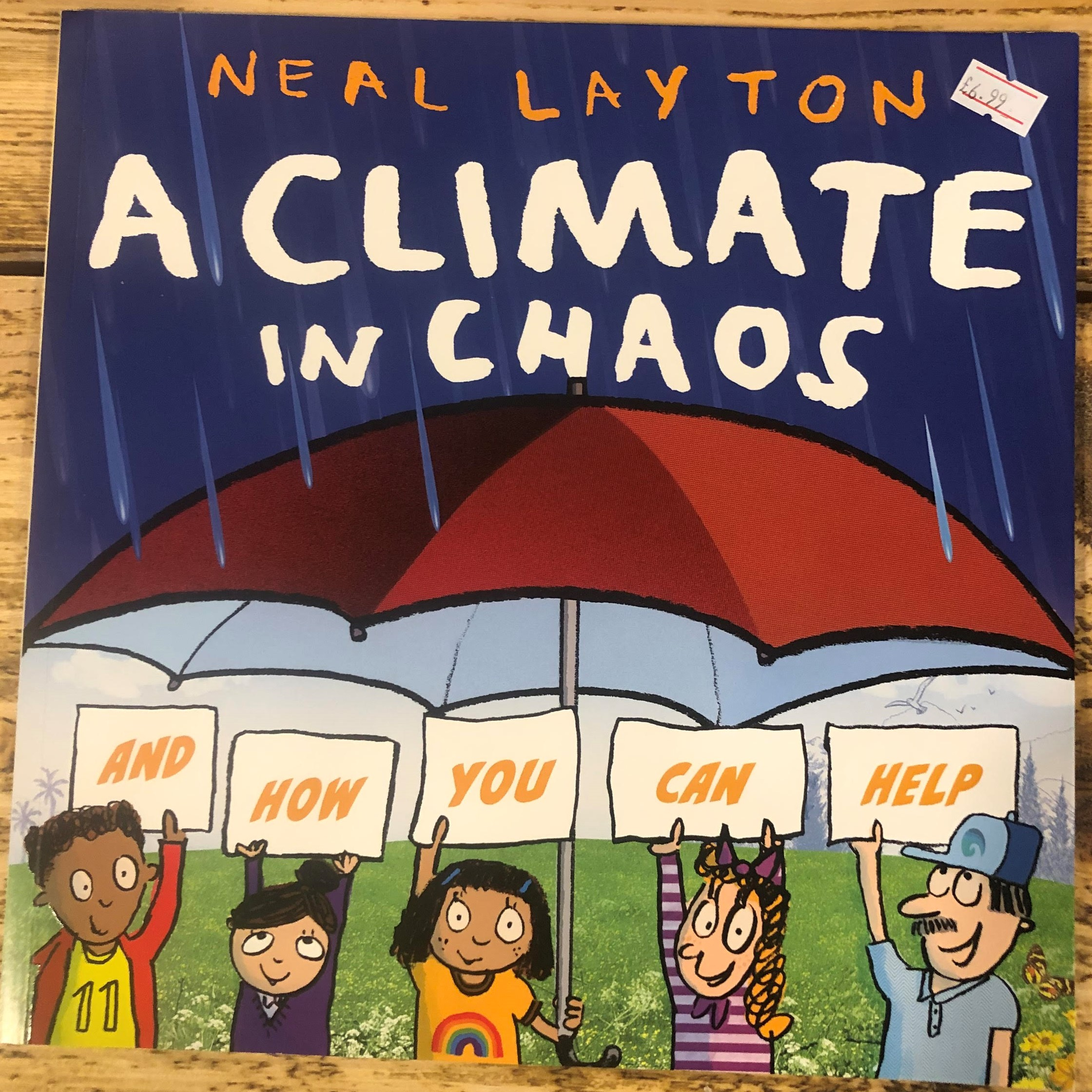 A Climate in Chaos: And How You Can Help (Paperback) by Neal Layton