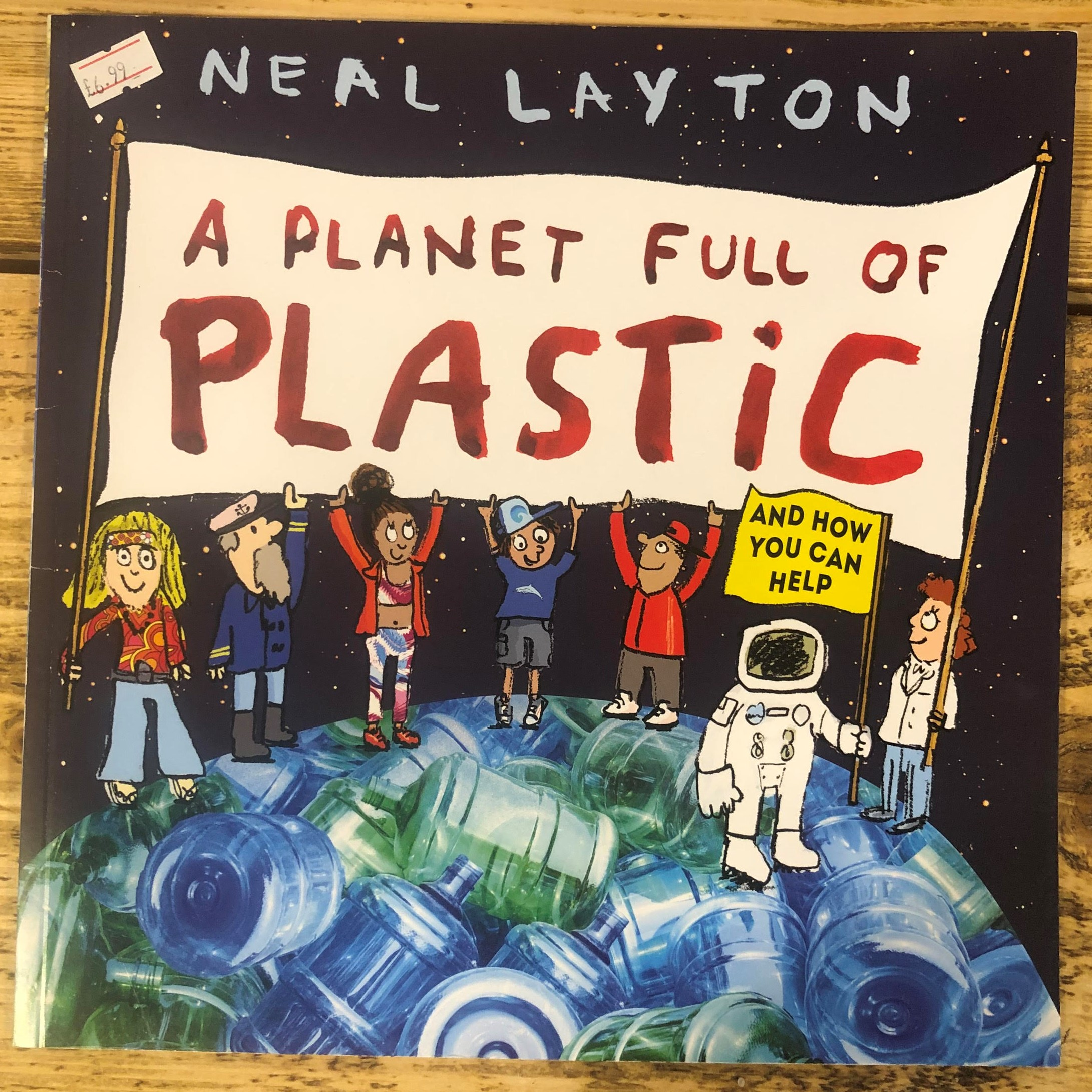 A Planet Full of Plastic (Paperback) by Neal Layton