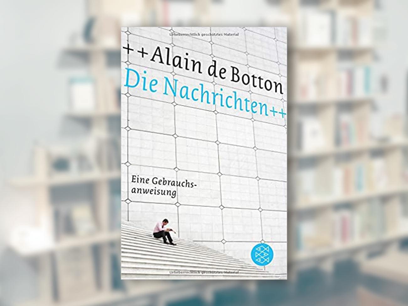 Alain de Botton, Die Nachrichten