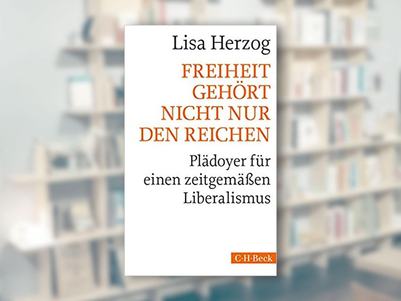 Freiheit gehört nicht nur den Reichen; Lisa Herzog
