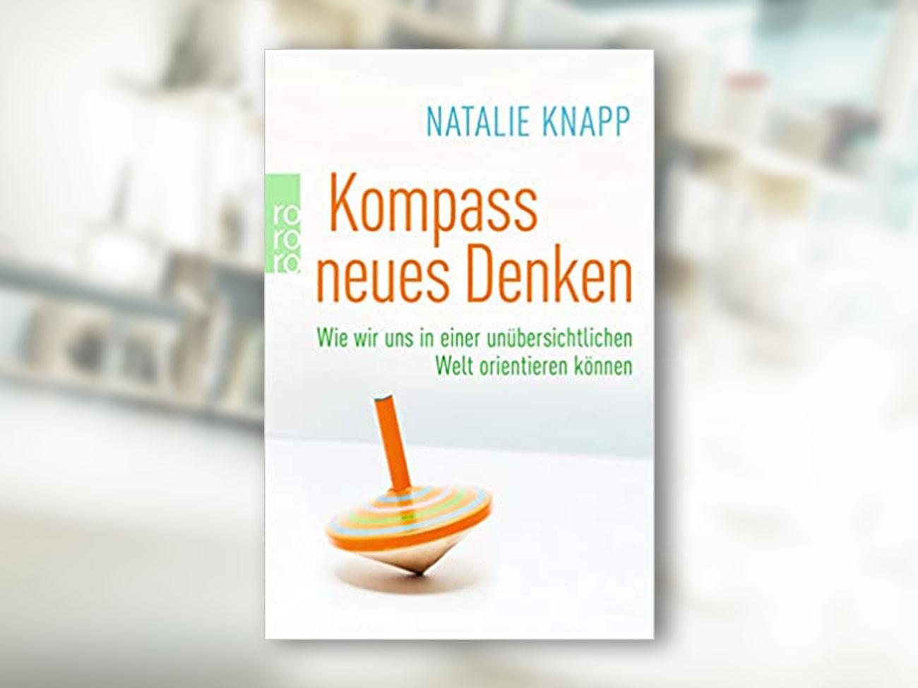 Natalie Knapp, Kompass neues Denken