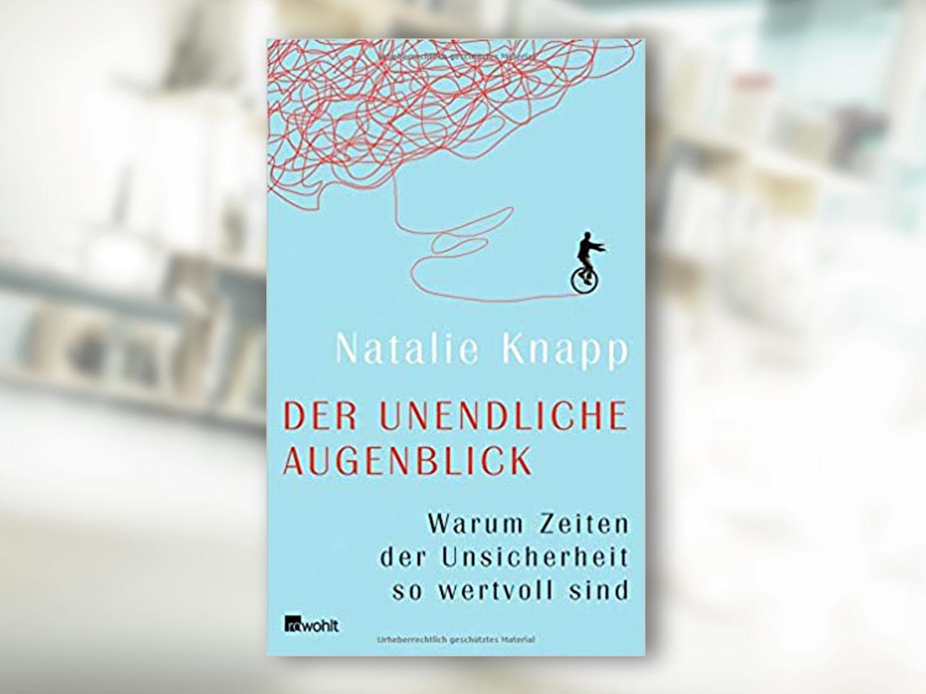 Natalie Knapp, Der unendliche Augenblick