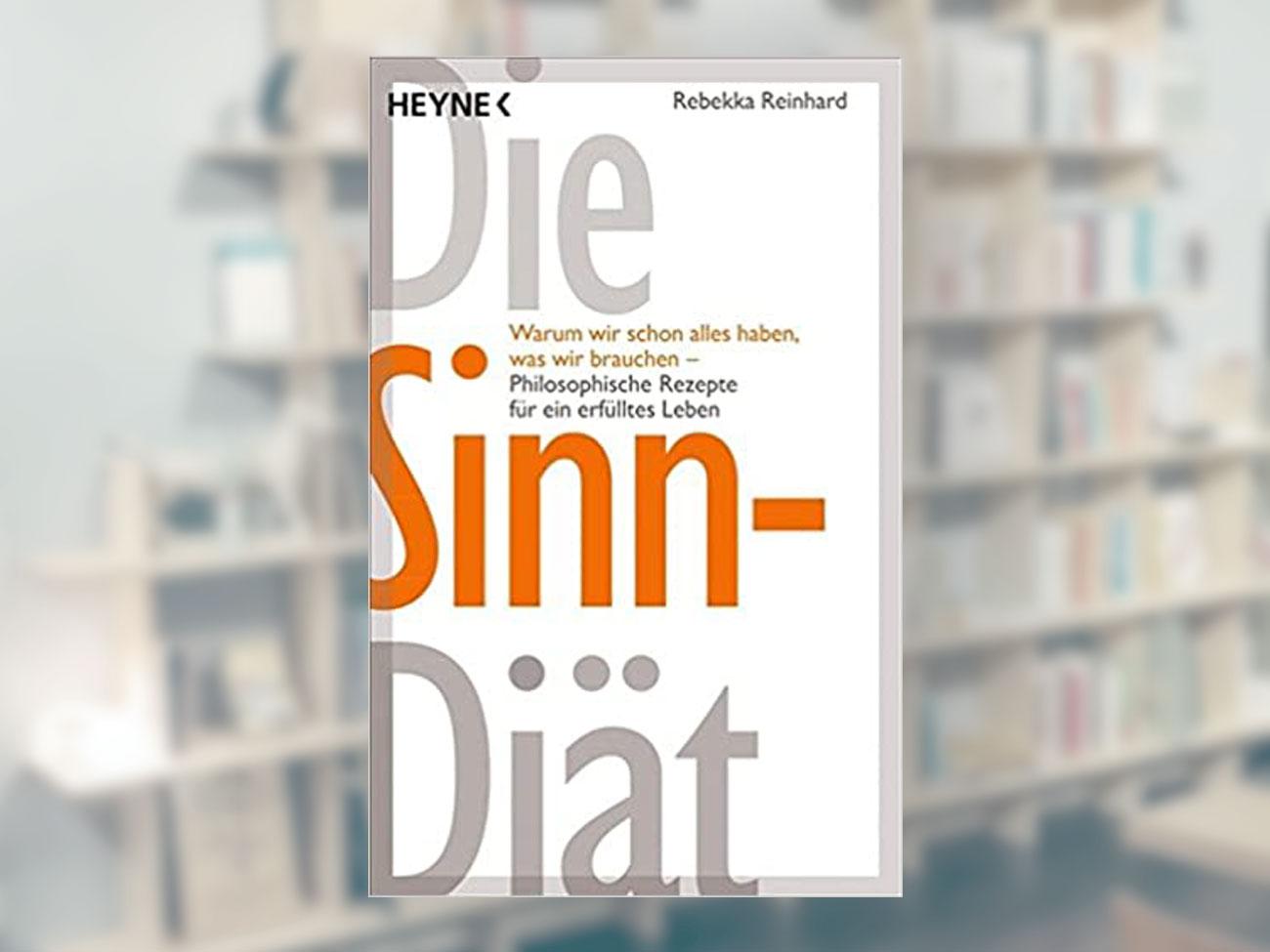 Rebekka Reinhard, Die Sinn Diät