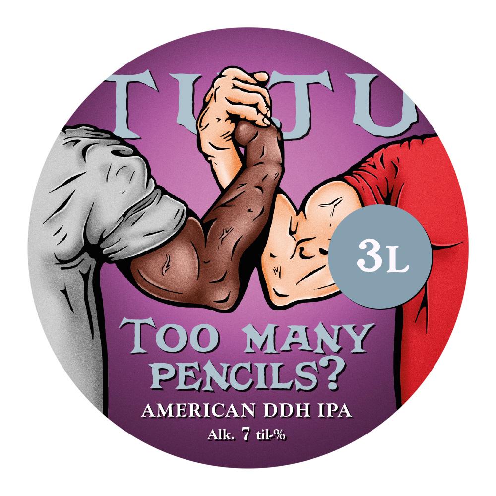 Too Many Pencils? 7,0%  3L growler