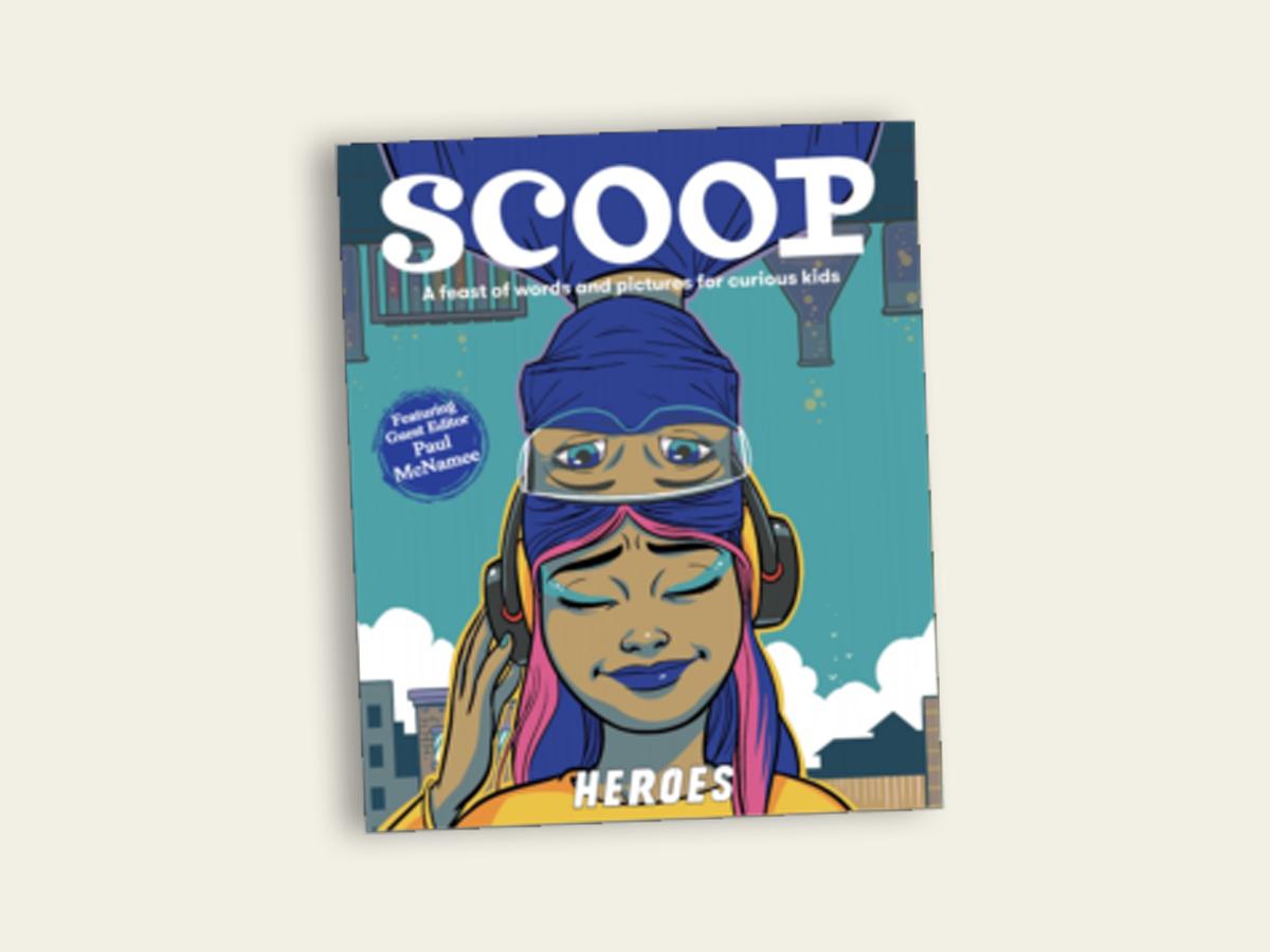 Scoop #29: Heroes