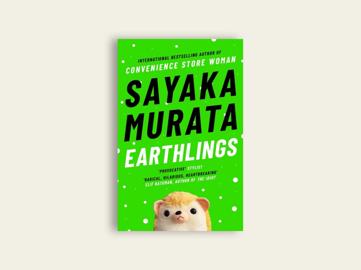 Earthlings by Sayaka Murata (SIGNED)