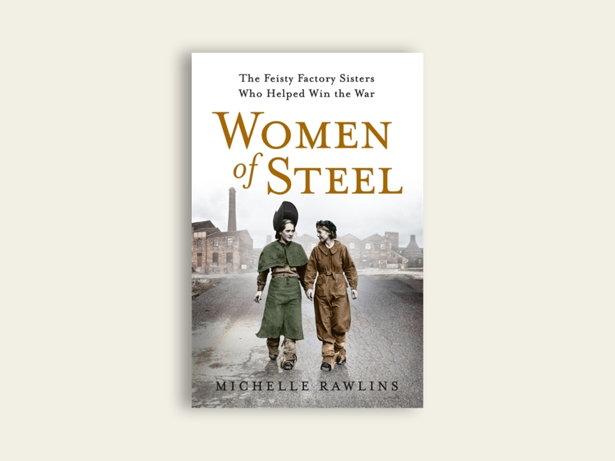 Women of Steel by Michelle Rawlins