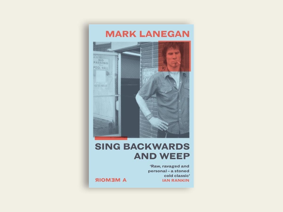 Sing Backwards and Weep, Mark Lanegan