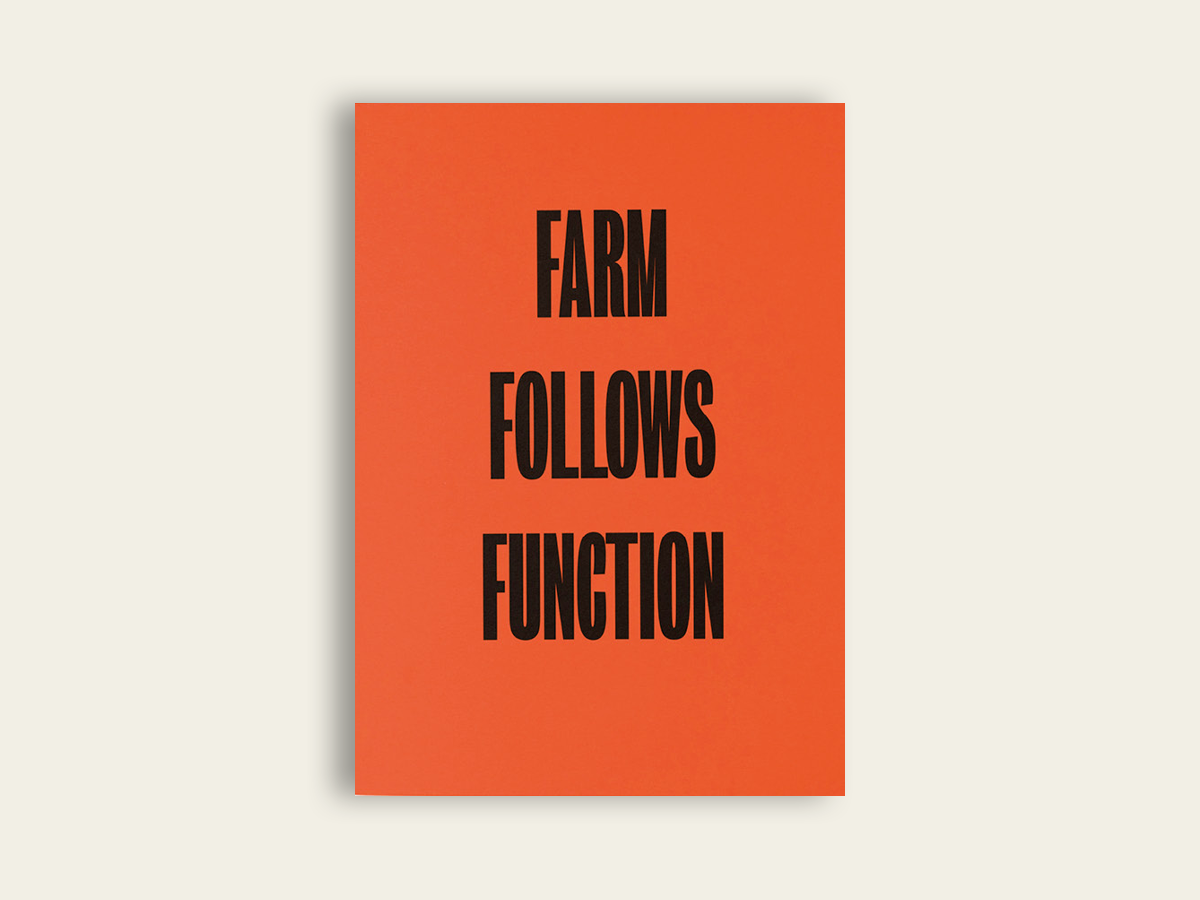 FARM FOLLOWS FUNCTION