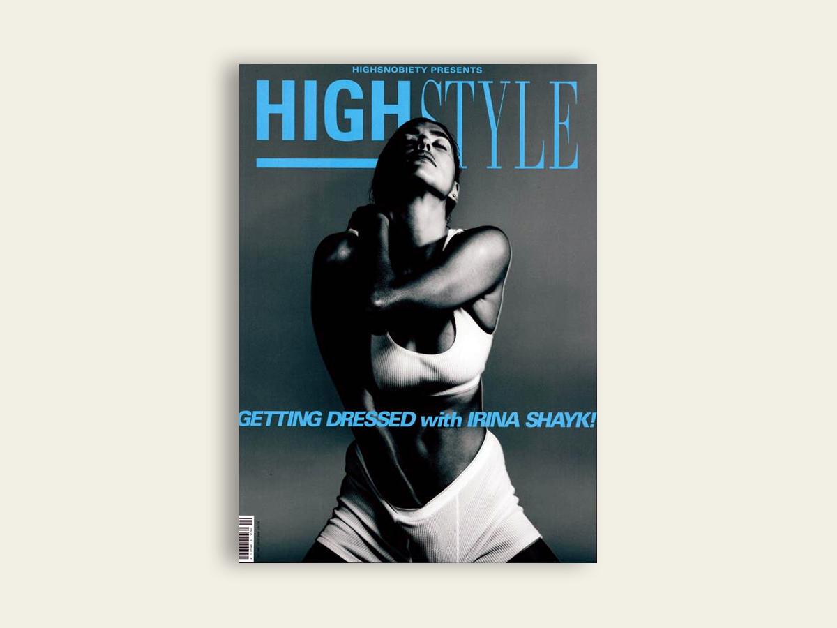 Highsnobiety #24: HighStyle