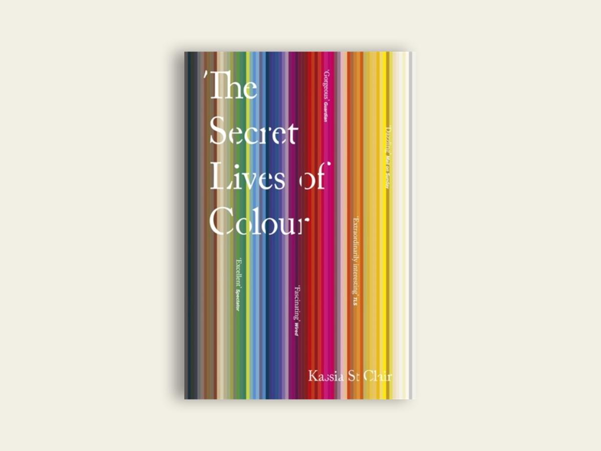 The Secret Lives of Colour, Kassia St Clair