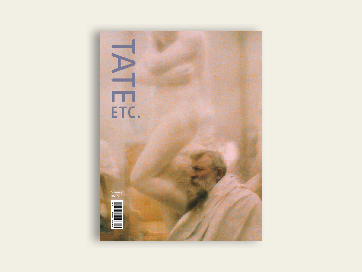 Tate Etc #52: Summer 2021