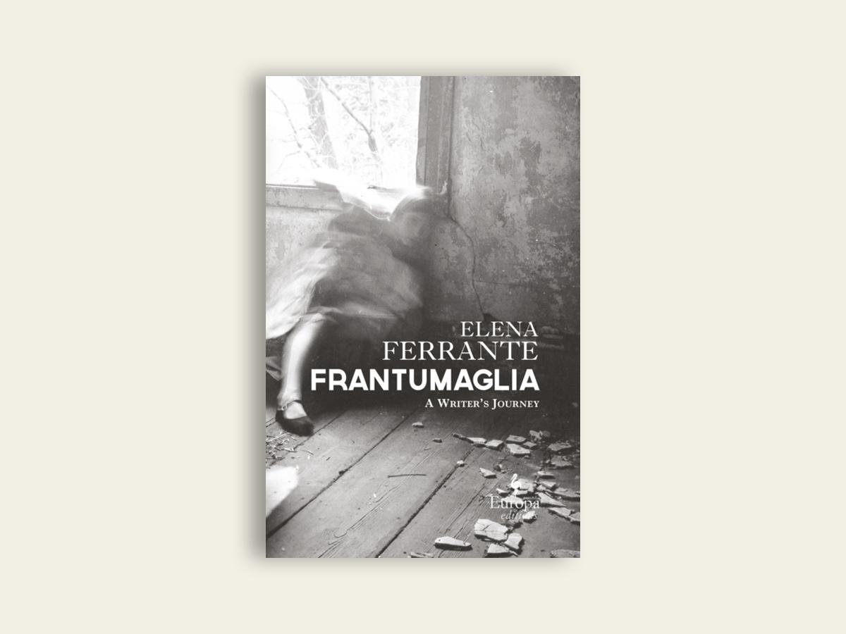 Frantumaglia, Elena Ferrante