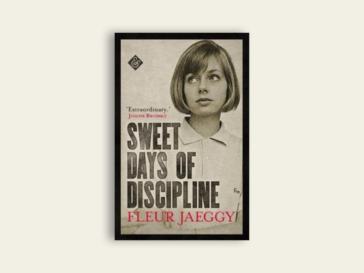 Sweet Days of Discipline, Fleur Jaeggy