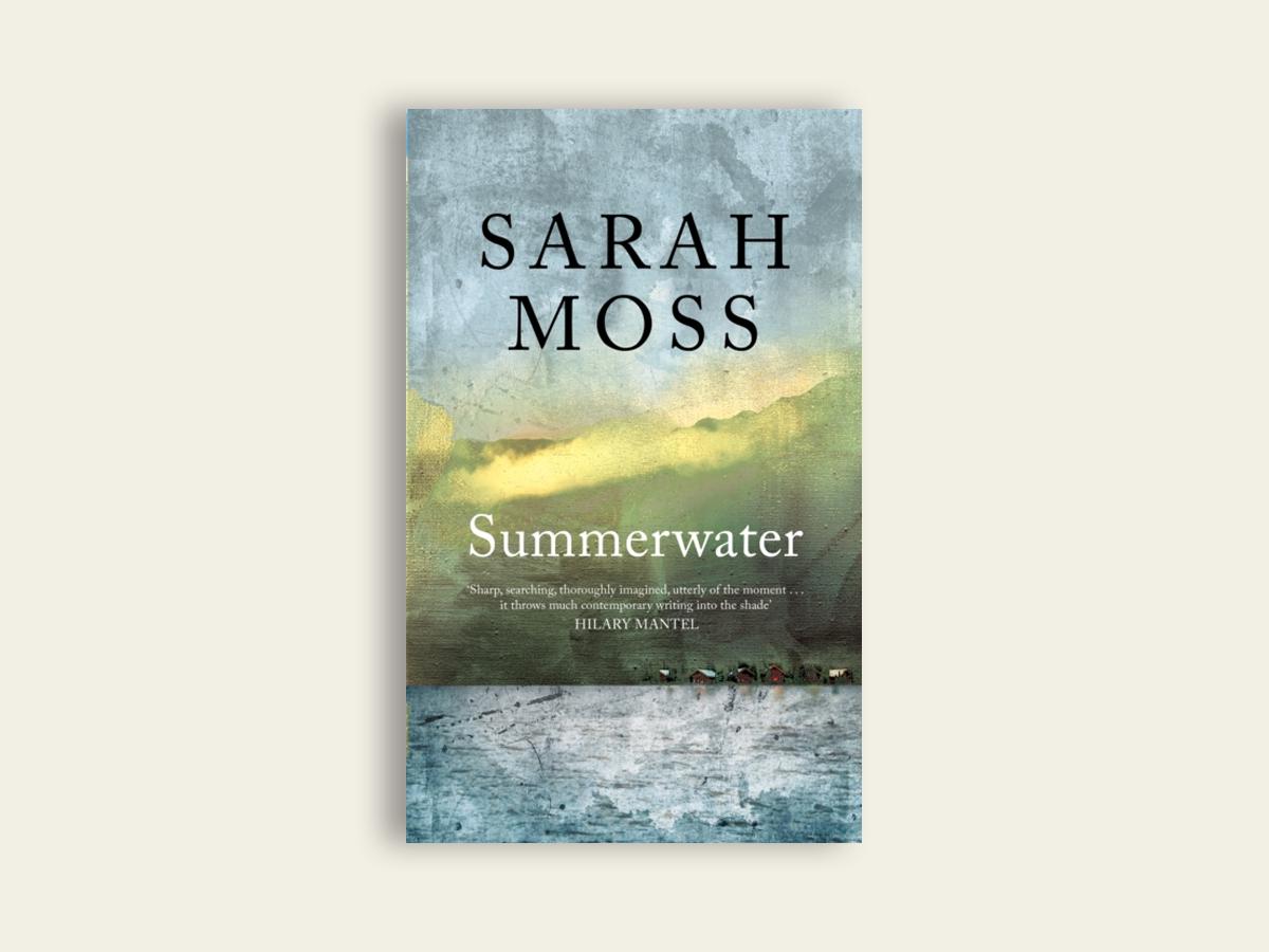 Summerwater, Sarah Moss