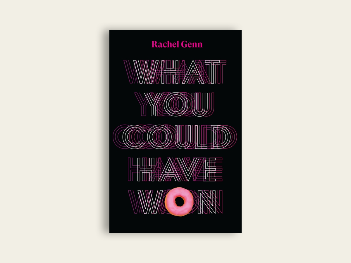 What You Could Have Won, Rachel Genn (signed)