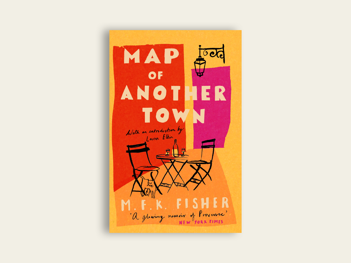Map of Another Town, MFK Fisher