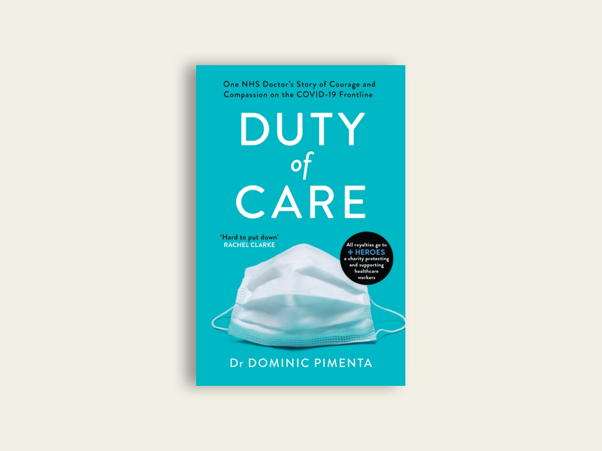 Duty of Care by Dr Dominic Pimenta