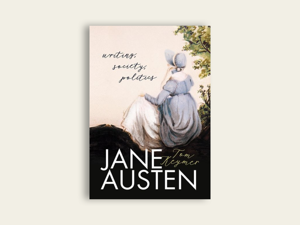 Jane Austen: Writing, Society, Politics, Tom Keymer