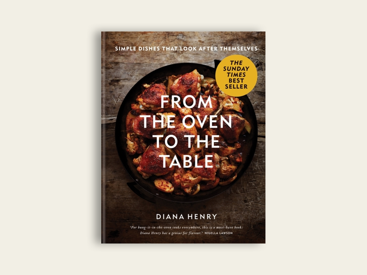 From the Oven to the Table, Diana Henry